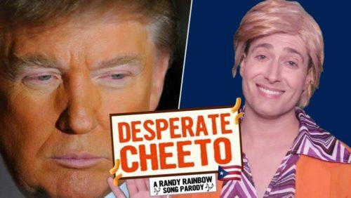 trump randy rainbow desperate cheeto