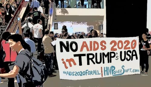 Protesters want AIDS2020 moved out of the United States to protest the Trump administration's harmful policies.
