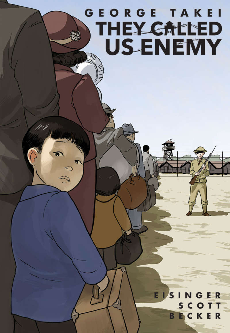 They Called Us Enemy, graphic novel, George Takei, graphic novel