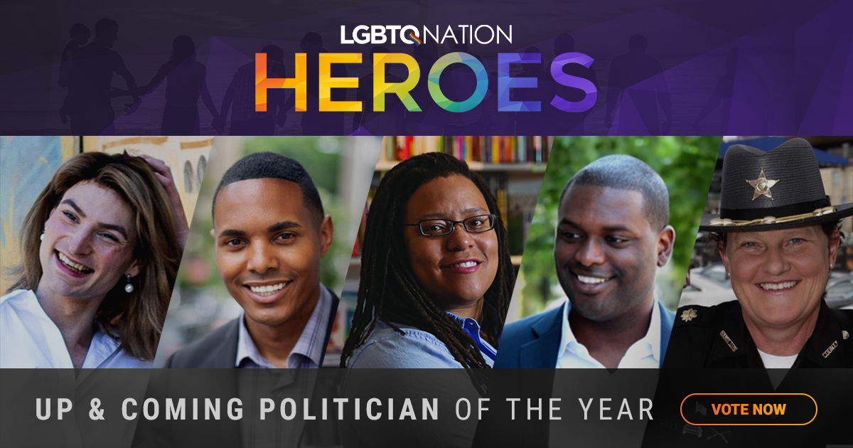 Who will be LGBTQ Nation's Up & Coming Politician of the Year?