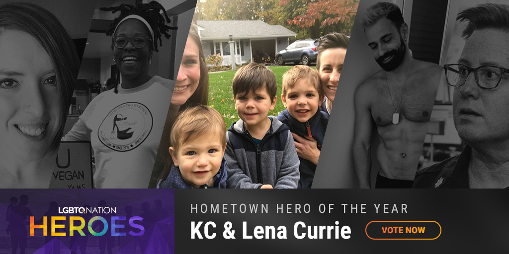 A graphic showing KC and Lena Currie, who are nominated for Hometown Hero as part of LGBTQ Nation Heroes.