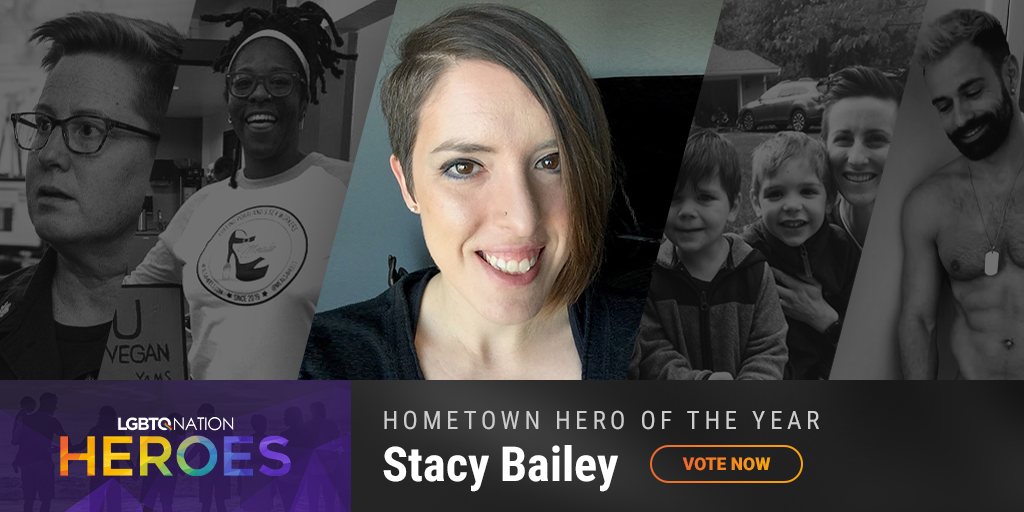 A graphic showing Stacy Bailey, who is nominated for Hometown Hero as part of LGBTQ Nation Heroes.