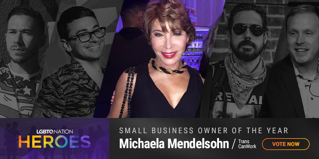 A graphic showing Michaela Mendelsohn of TransCanWork, who is nominated for Small Business Owner of the Year as part of LGBTQ Nation Heroes.