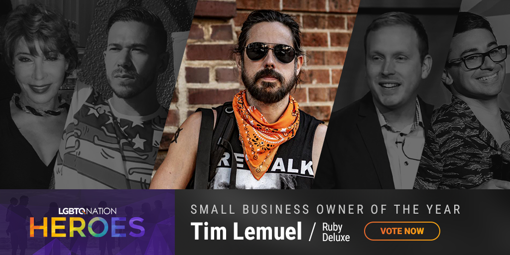 A graphic showing Tim Lemuel of Ruby Deluxe, who is nominated for Small Business Owner as part of LGBTQ Nation Heroes