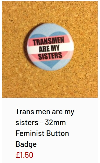 Transphobic merchandise from the wild womyn workshop