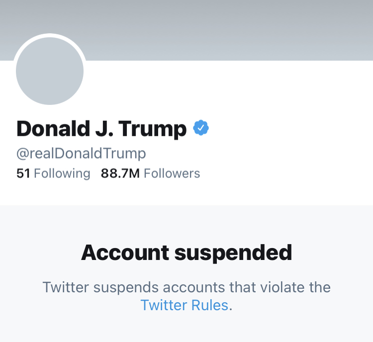 "The @realDonaldTrump account on Twitter as it appeared on January 9, 2021, depicting his ""Account suspended - Twitter suspends accounts that violate the Twitter Rules."""